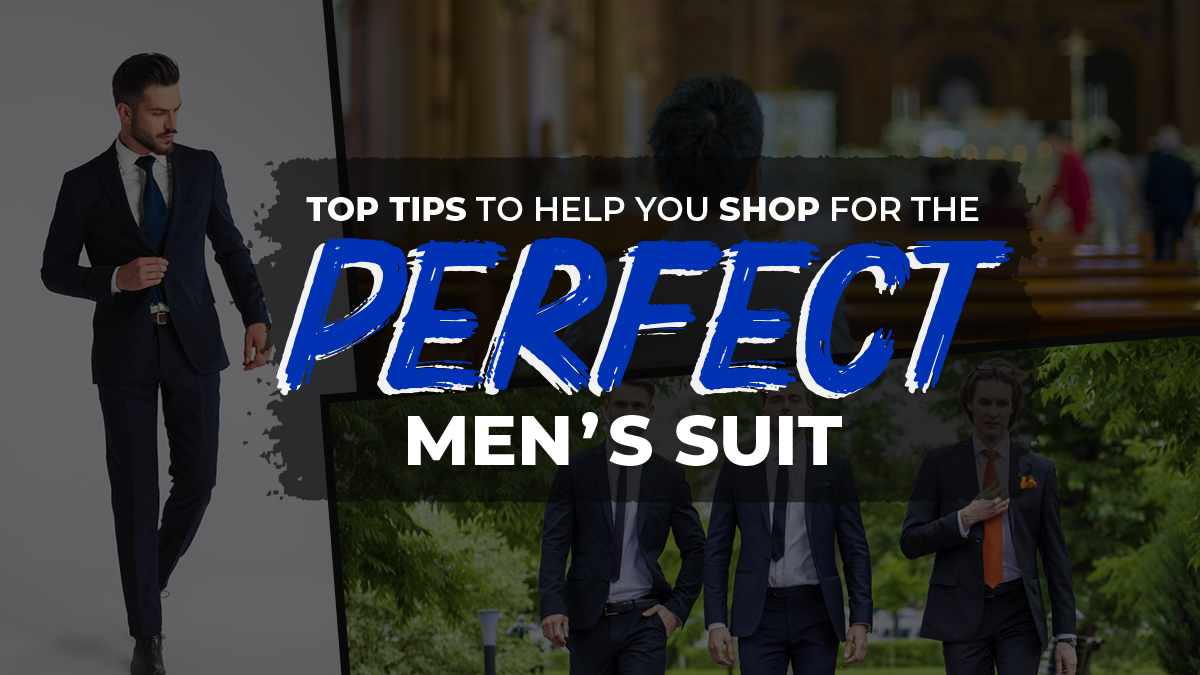 Top Tips To Help You Shop For The Perfect Men's Suit